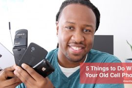 5 Things to Do with Your Old Cell Phone